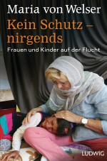 Cover: von Welser: kein Schutz - nirgends